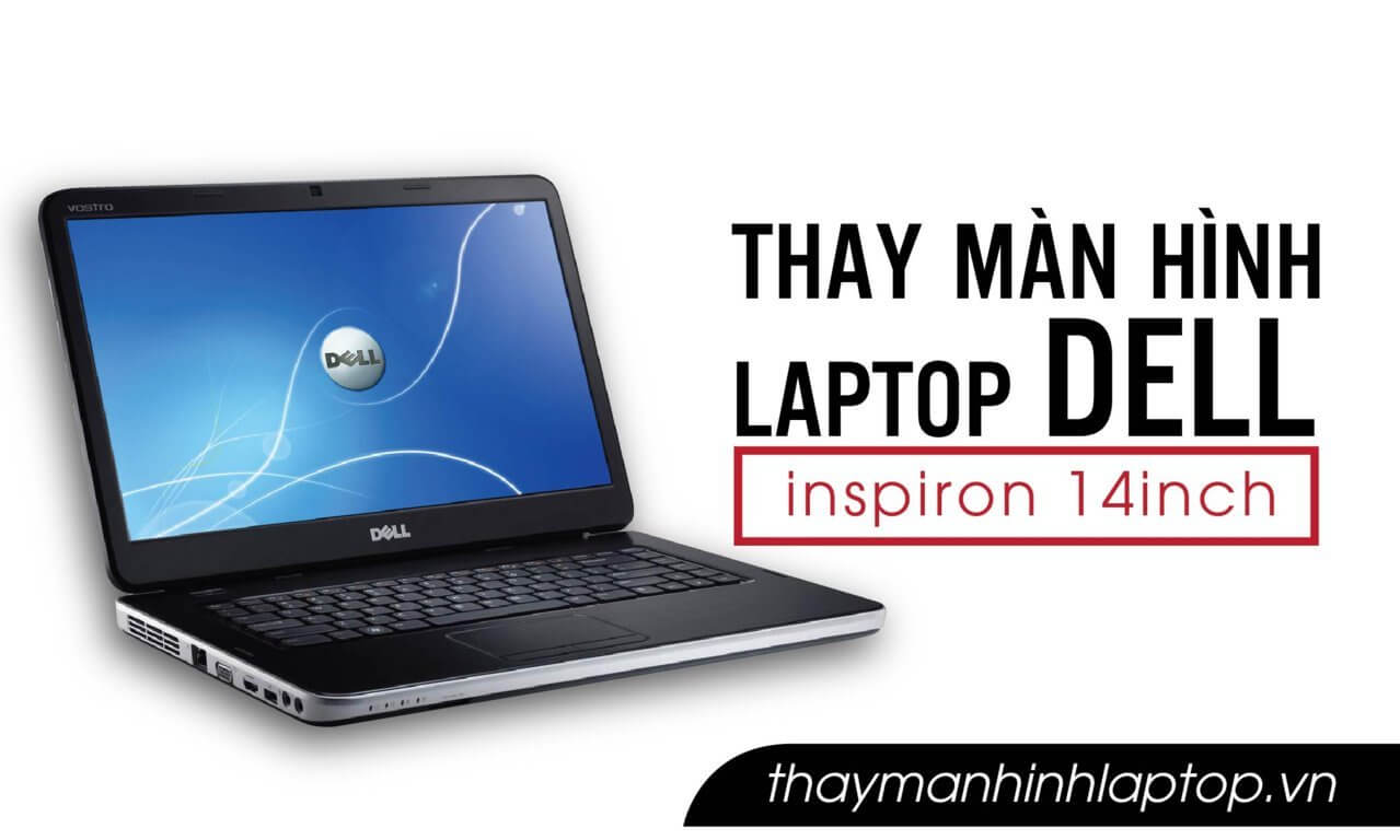 thay-man-hinh-laptop-dell-inpirion-14inch