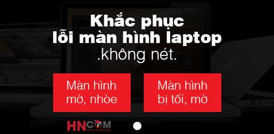 khac-phuc-loi-man-hinh-laptop-dell-khong-len