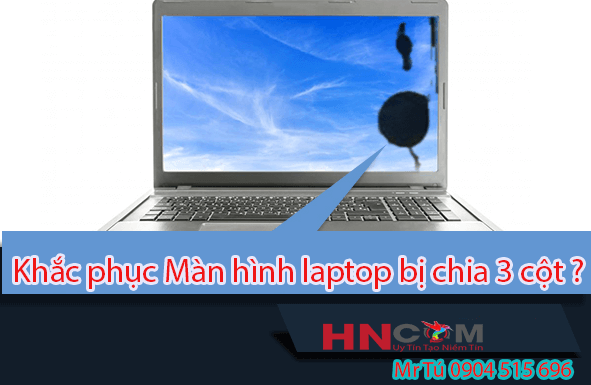 khac-phuc-man-hinh-laptop-bi-loi