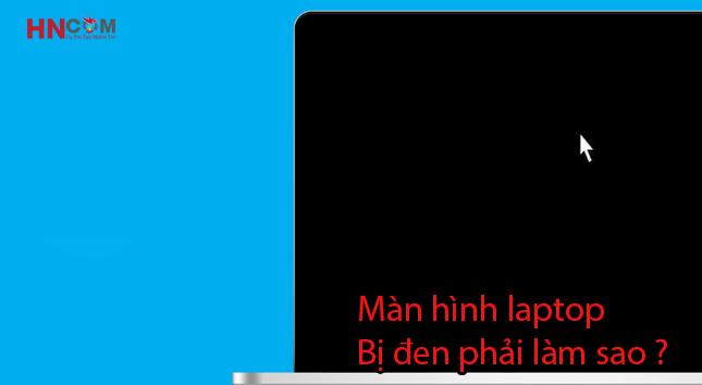khac-phuc-man-hinh-laptop-den-ra-sao