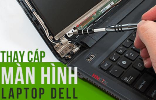 thay-cap-man-hinh-laptop-dell-bi-loi