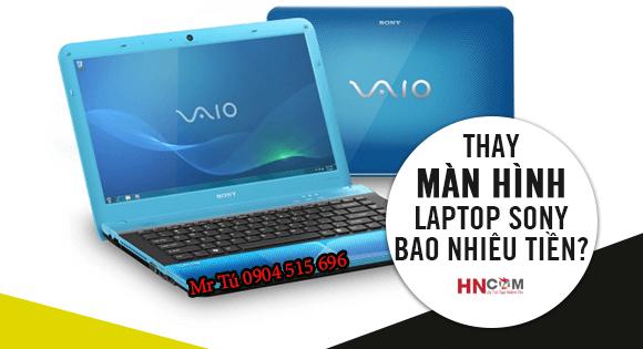 thay-man-hinh-laptop-sony-vaio-tai-ha-noi-gia-bao-nhieu